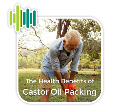 The Health Benefits of Castor Oil Packing